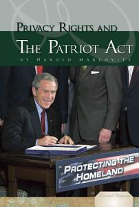 Privacy Rights and the Patriot Act Book