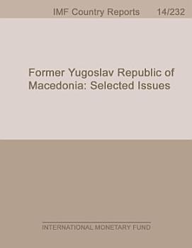 Former Yugoslav Republic of Macedonia  Selected Issues PDF