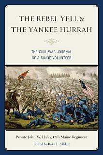 The Rebel Yell   the Yankee Hurrah Book