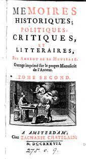 Memoires Historiques, Politiques, Critiques, Et Littéraires: Volume1