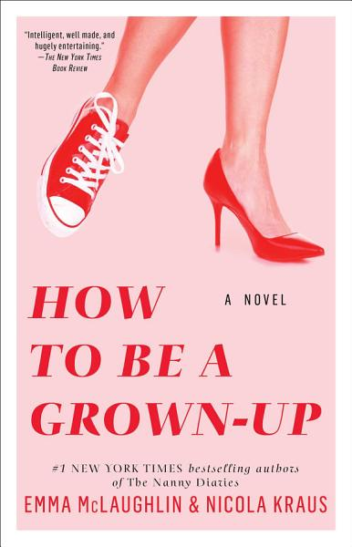 Download How to Be a Grown Up Book