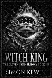 Witch King: The Cloven Land Trilogy, Book 1