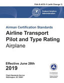 Airline Transport Pilot and Type Rating for Airplane (FAA-S-ACS-11)