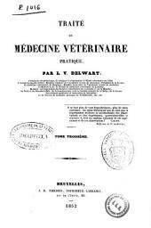 Traité de médecine vétérinaire pratique: Volume3