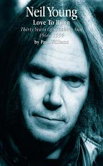 Neil Young: Love to Burn