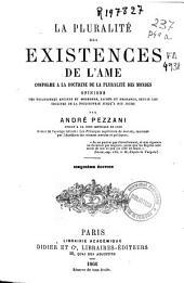 La Pluralité des Existences de l'Ame: conforme a la doctrine de la pluralité des mondes ...