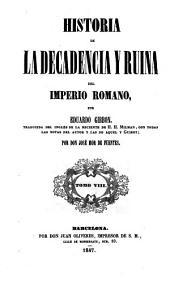 Historia de la decadencia y ruina del Imperio romano: Volumen 8