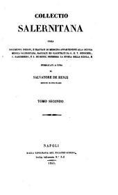 Collectio Salernitana: ossia documenti inediti, e trattati di medicina appartenenti alla Scuola medica Salernitana, Volume 2