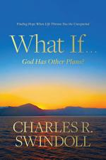 What If God Has Other Plans?