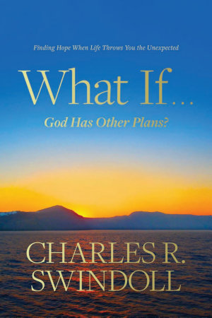What If God Has Other Plans