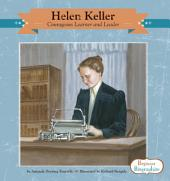 Helen Keller:: Courageous Learning and Leader