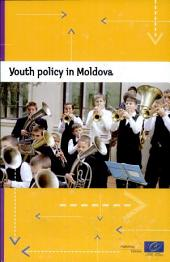 Youth Policy in Moldova: An International Review : Conclusions of the Council of Europe International Review Team