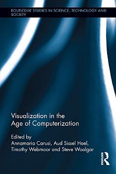 Visualization in the Age of Computerization PDF