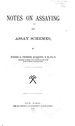 Notes on Assaying and Assay Schemes