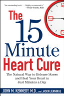 The 15 Minute Heart Cure