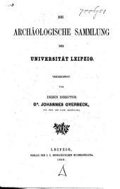Die archäologische Sammlung der Universität Leipzig