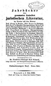 Jahrbücher der gesammten deutschen juristischen Literatur: Band 25