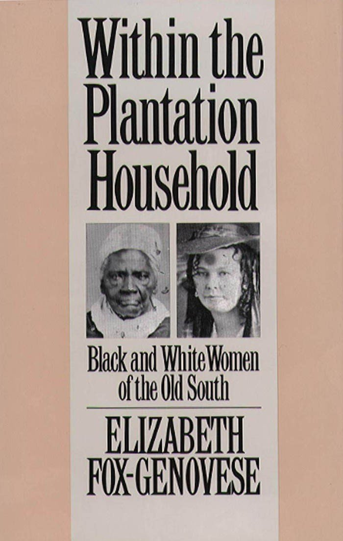 Within the Plantation Household