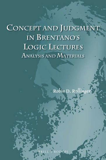 Concept and Judgment in Brentano s Logic Lectures PDF