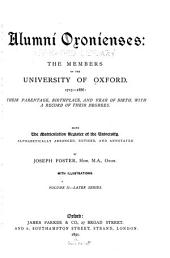 Alumni Oxonienses: the Members of the University of Oxford, 1715-1886: Their Parentage, Birthplace, and Year of Birth, with a Record of Their Degrees, Volume 2