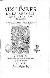 Les six livres de la Republique de I. Bodin Angeuin. ..