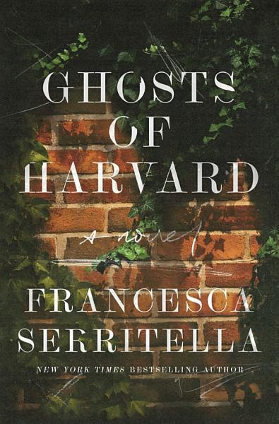 Download Ghosts of Harvard Book