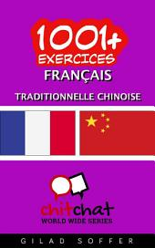 1001+ Exercices Français - Traditionnelle Chinoise
