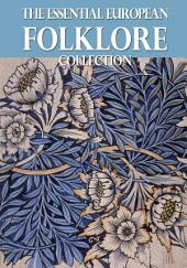 The Essential European Folklore Collection