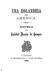 Una holandesa en America: novela