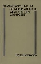 Namenforschung im ostniederländisch-westfälischen Grenzgebiet