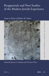 Reappraisals And New Studies Of The Modern Jewish Experience Book PDF