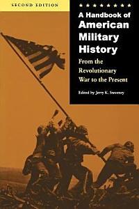 A Handbook of American Military History PDF