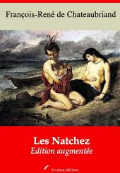 Les Natchez: Nouvelle édition augmentée