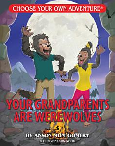 Your Grandparents Are Werewolves PDF