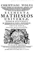 L. b. Christiani Wolfii ... Elementa matheseos universæ ...: Volume 2