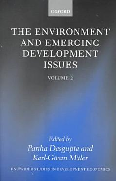 The Environment and Emerging Development Issues PDF