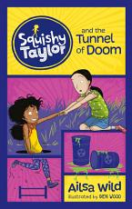 Squishy Taylor and the Tunnel of Doom PDF