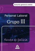 Personal Laboral de la Xunta de Galicia  Grupo Iii  Temario General Comun Ebook PDF