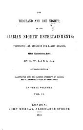 The Thousand and One Nights, Or, The Arabian Nights Entertainments: Translated and Arranged for Family Readings, with Explanatory Notes, Volume 2