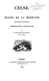 Traité de la médecine, en huit livres