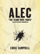 ALEC: The Years Have Pants