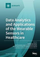 Data Analytics and Applications of the Wearable Sensors in Healthcare PDF