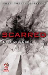Scarred: A Novel