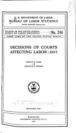 Decisions of Courts and Opinions Affecting Labor PDF