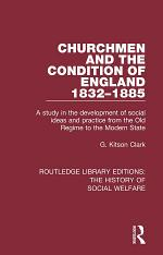 Churchmen and the Condition of England 1832-1885