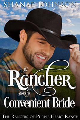The Rancher takes his Convenient Bride