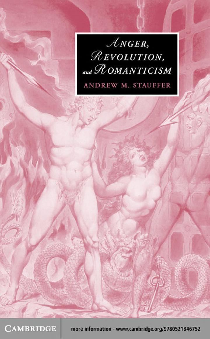 Anger, Revolution, and Romanticism