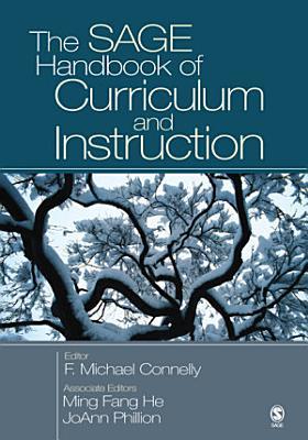 The SAGE Handbook of Curriculum and Instruction PDF
