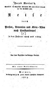 Reise durch Persien, Armenien und Klein-Asien nach Constantinopel in den Jahren 1808 und 1809