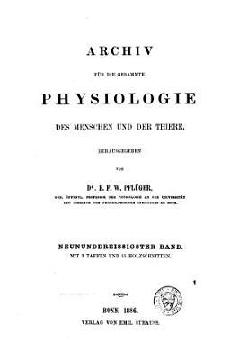 Archiv f  r die gesammte Physiologie des Menschen und der Thiere PDF